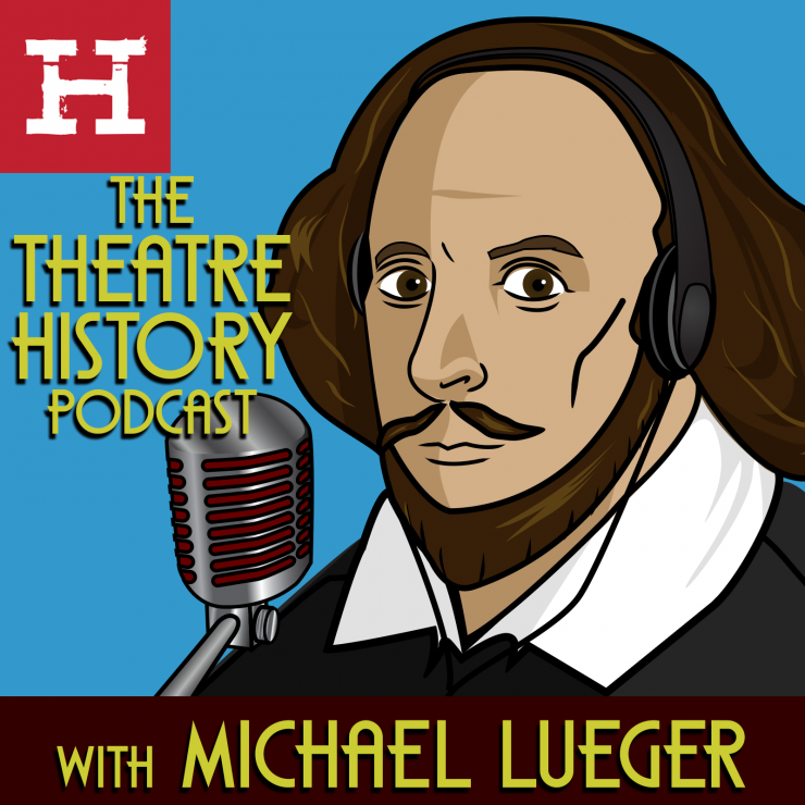 a graphic of William Shakespeare with headphones and a microphone; the theatre history podcast logo