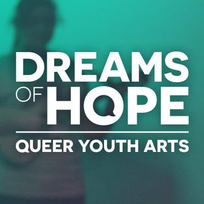 green background with Dreams of Hope Queer Youth Arts text
