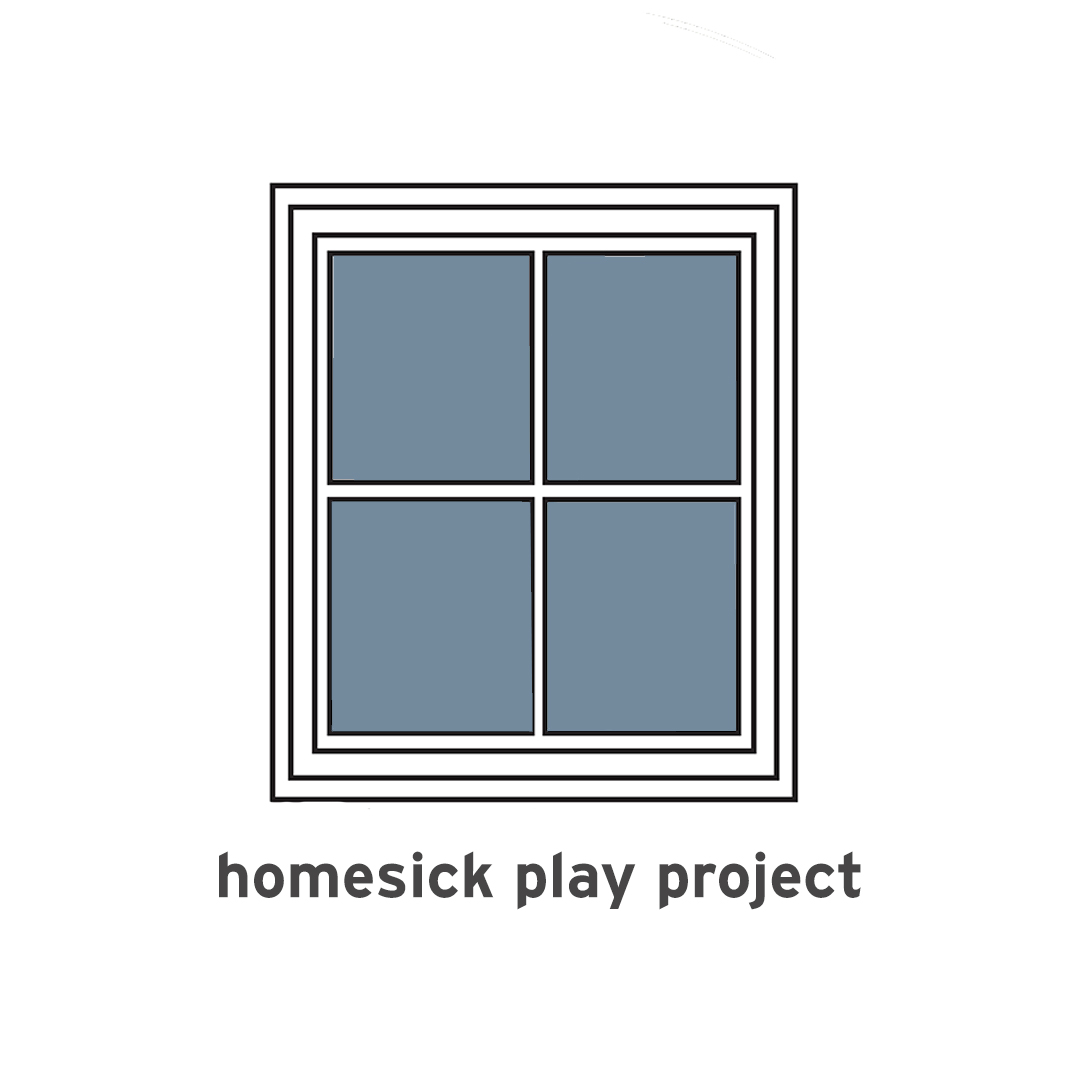 square window graphic with text homesick play project
