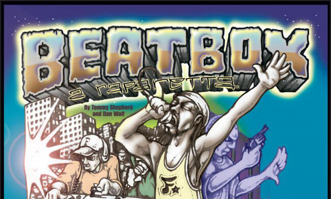 "A poster that reads ""Beatbox: A Raparetta."""