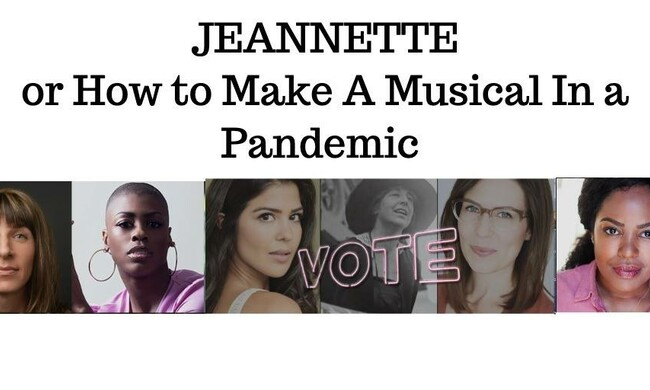 text: jeannette, or how to make a musical in a pandemic. six headshots of the event participants.