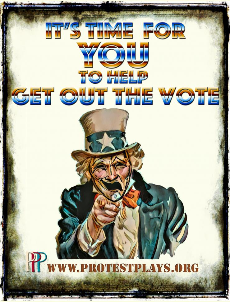 Image of Uncle Sam with the words It's Time for You to help Get out the Vote