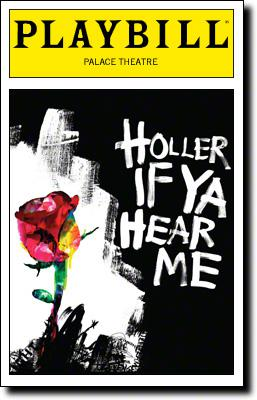 Playbill for Holler If Ya Hear Me