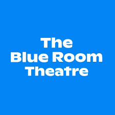 blue background with white text: The blue room theatre