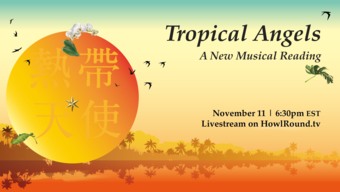 Tropical Angels A New Musical Reading poster.