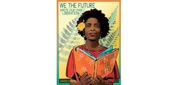 illustration of a black woman holding a book titled the tyrant fears the poet with caption text we are the future write our own liberation.